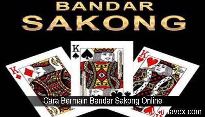 Cara Bermain Bandar Sakong Online