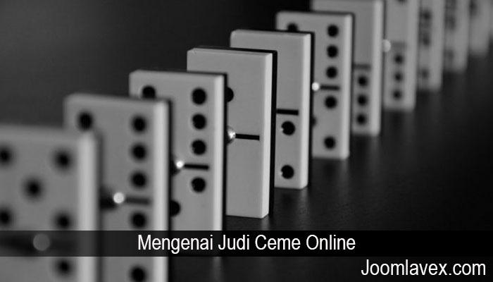 Mengenai Judi Ceme Online