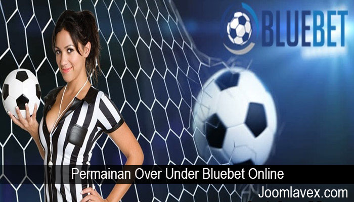 Permainan Over Under Bluebet Online