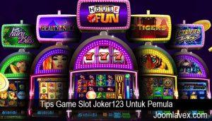 Tips Game Slot Joker123 Untuk Pemula