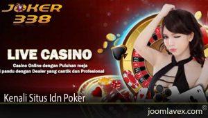 Kenali Situs Idn Poker